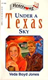 img - for Under a Texas Sky (Heartsong Presents #34) book / textbook / text book