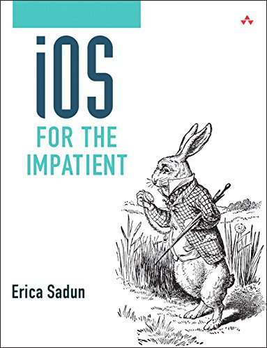 iOS for the Impatient (Developer's Library) ()
