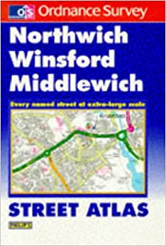 Ordnance Survey Northwich and Winsford Street Atlas