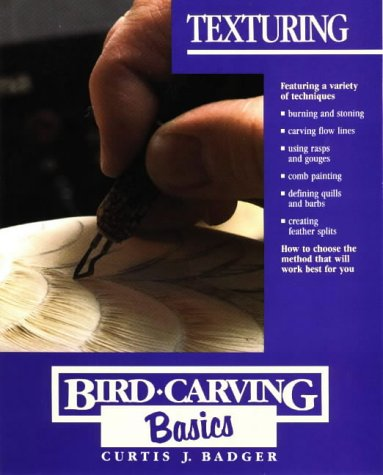 Texturing (Bird Carving Basics Series, Vol. 5)