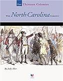 The North Carolina Colony, Judy Alter and Judy Alter, 1567666655