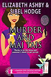 Murder and Mai Tais: a Danger Cove Cocktail Mystery (Danger Cove Mysteries Book 2) (English Edition)