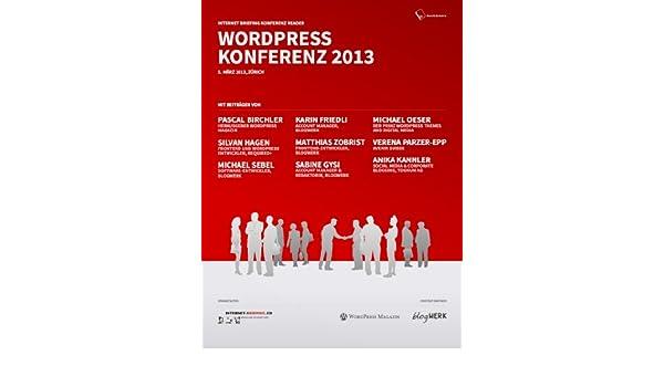 Internet Briefing WordPress Konferenz 2013 Reader (German Edition)