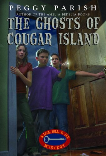 The Ghosts of Cougar Island (Liza, Bill & Jed Mysteries)