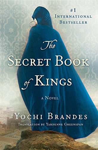 The Secret Book of Kings: A Novel by [Brandes, Yochi]