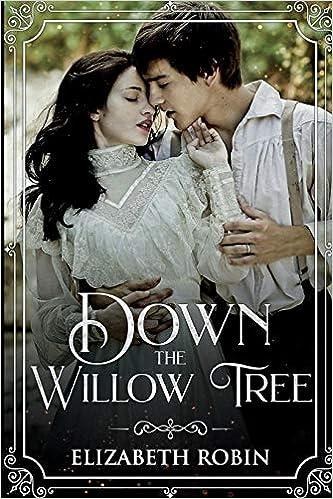 Down the Willow Tree: Amazon ca: Elizabeth Robin: Books
