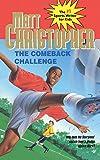 The Comeback Challenge (Matt Christopher Sports Series)