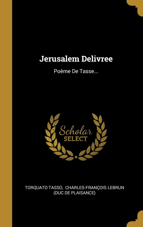 Jerusalem Delivree Poème De Tasse Amazones Torquato