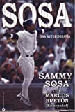 img - for Sammy Sosa: An Autobiography (Spanish Edition) book / textbook / text book