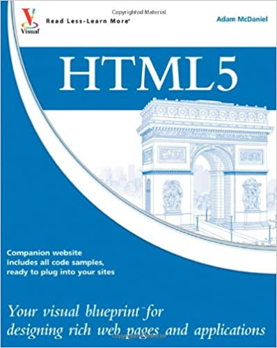 Html5 your visual blueprint for designing rich web pages and html5 your visual blueprint for designing rich web pages and applications 1st edition malvernweather Choice Image