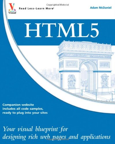 [PDF] HTML5: Your visual blueprint for designing rich Web pages and applications Free Download | Publisher : Visual | Category : Computers & Internet | ISBN 10 : 0470952229 | ISBN 13 : 9780470952221