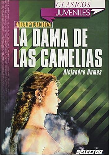 Dama de Las Camelias, La. Para Jovenes Clasicos Juveniles: Amazon.es: Alejandro Dumas: Libros