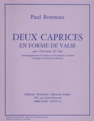 Deux Caprices for Clarinet and Piano by Paul Bonneau Caprice Clarinet