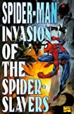 Invasion of the Spider-Slayers, David Michelinie, 0785101004