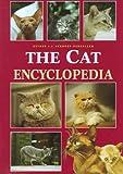 The Cat Encyclopedia, Esther J. J. Verhoef-Verhallen, 1552091538