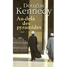 Au-delà des pyramides (French Edition)