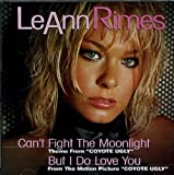 Cant Fight the Moonlight