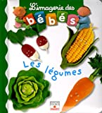 Les Legumes, Emilie Beaumont, 2215083328