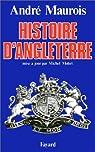Histoire d'Angleterre par Maurois
