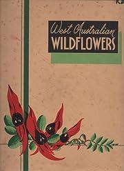 West Australian wild flowers av Charles A…