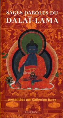 Sages paroles du dalaï-lama (Editions 1 - Spiritualité - Sagesse) (French Edition)