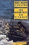 Les Meurtres du Titanic par Collins