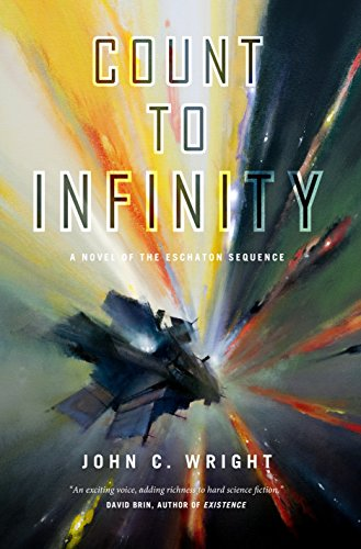 Count to Infinity: Book Six of the Eschaton Sequence (Best Things To Gamble On)