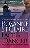 Face of Danger, Roxanne St. Claire, 0446566578