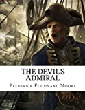 The Devil's Admiral, Frederick Moore, 1479357898