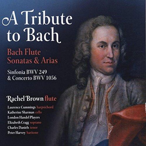 A Tribute to Bach: Bach Flute Sonatas & Arias ()