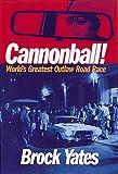 Cannonball!, Brock Yates, 0760316333
