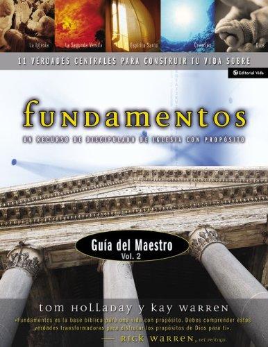 Fundamentos, Guia del Maestro Vol. 2, 11 Verdades Centrales Para Construir tu Vida Sobre (Spanish Edition) by HarperCollins Christian Pub.