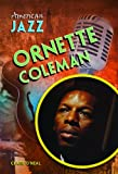 Ornette Coleman, Mary Boone, 1612282687