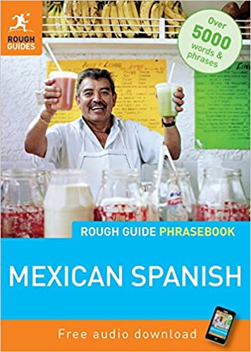 Rough Guide Mexican Spanish Phrasebook: Rough Guides: 9781848367357