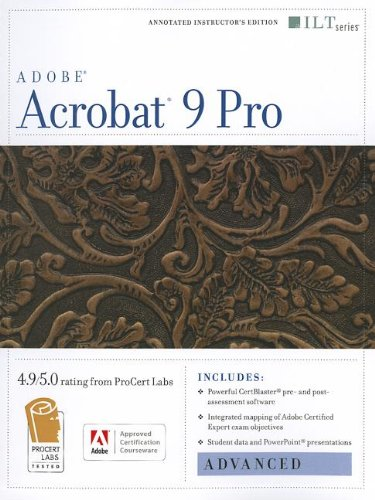 Acrobat 9 Pro: Advanced, Ace Edition + Certblaster (ILT)
