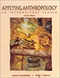 Applying Anthropology : An Introductory Reader, , 1559346825