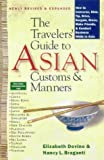 The Traveler's Guide to Asian Customs and Manners, Nancy L. Braganti and Elizabeth Devine, 0312195311