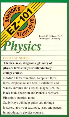Physics (EZ-101 Study Keys)