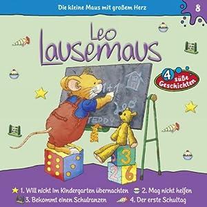 Der erste Schultag (Leo Lausemaus 8) Hörspiel