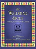 The Waldemar Story, Sue V. Willet, 1571681906