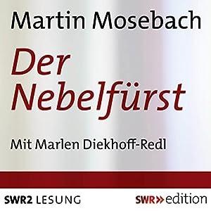 Der Nebelfürst Hörbuch