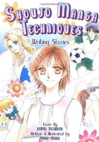Shoujo Manga Techniques: Writing Stories