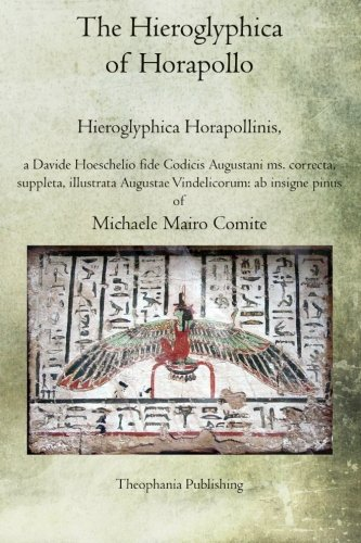 Download The Hieroglyphica  of Horapollo: Hieroglyphica Horapollinis PDF