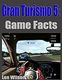 Gran Turismo 5 Game Facts