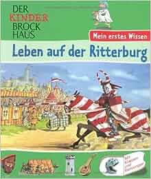 Der Kinder Brockhaus / Leben auf der Ritterburg