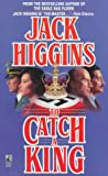 To Catch a King, Jack Higgins, 0671676164