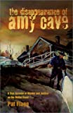The Disappearance of Amy Cave, Pat Flagg, 0892724773