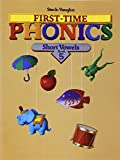 Steck-Vaughn First Time Phonics: Student Edition Book 5: Short Vowels