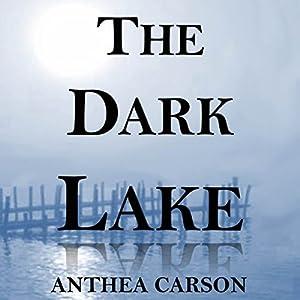 The Dark Lake Audiobook