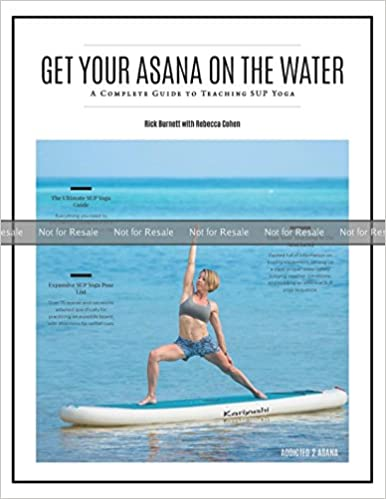 PROOF: Get Your Asana on the Water: A Complete Guide to ...
